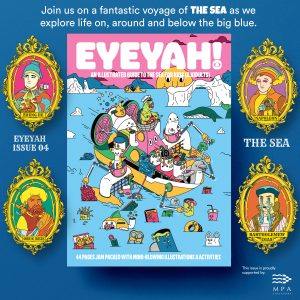 EYEYAH! Sea Issue